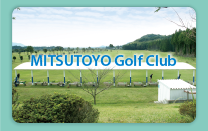 MITSUTOYO GOLF CLUB